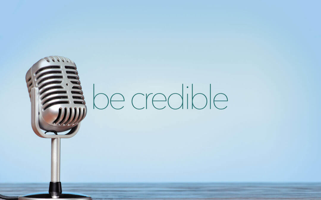 Be Credible
