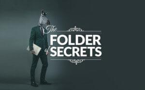 the folder secrets lettering beside a man with zebra head